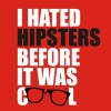 I hated hipsters before it was cool